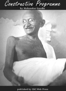 Constructive Programme It's Meaning & Place By Gandhi