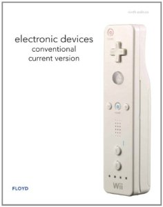 Electronic Devices (Conventional Current Version) By Thomas L. Floyd
