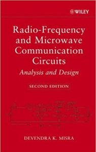 Radio-Frequency and Microwave Communication Circuits: Analysis and Design By Misra