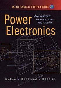 Power Electronics: Converters, Applications, and Design By Ned Mohan, Tore M. Undeland