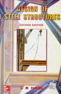 Design of Steel Structures By L Negi