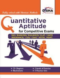 Quantitative Aptitude for Competitive Exams SSC/Banking/CLAT/Hotel Mgmt./Rlwys/CDS/GATE ByDisha Experts