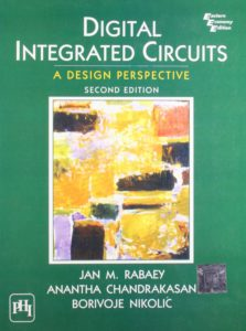 Digital Integrated Circuits: A Design Perspective By Jan M Rabaey