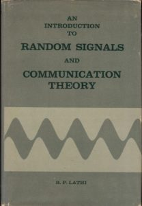 Introduction to Random Signals and Communication Theory By B P Lathi