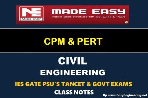 EasyEngineering Team CPM & PERT GATE IES TANCET & GOVT Exams Handwritten Classroom Notes
