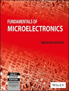 Fundamentals of Microelectronics By Behzad Razavi