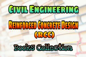 Reinforced Concrete Design Or Reinforced Cement Concrete
