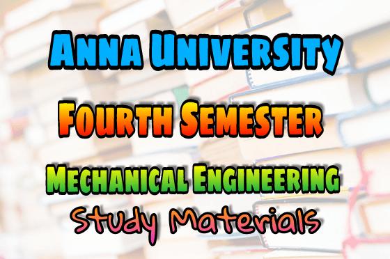 Anna University Mechanical Engineering (ME) Fourth Semeste