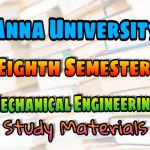 Anna University Mechanical Engineering Eighth Semester