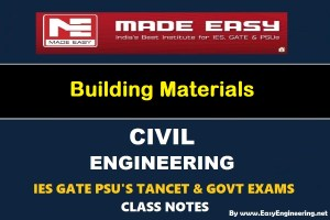 Made Easy Building Materials GATE IES TANCET & GOVT Exams Handwritten Classroom Notes