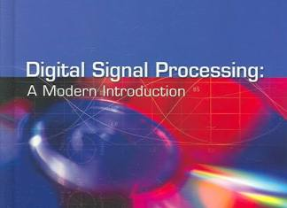 Digital Signal Processing - A Modern Introduction By Ashok Ambardar