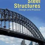 Steel Structures : Design and Practice By N. Subramanian