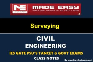 EasyEngineering Team Surveying GATE IES TANCET & GOVT Exams Handwritten Classroom Notes