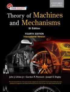 Theory of Machines and Mechanisms By Joseph E. Shigley