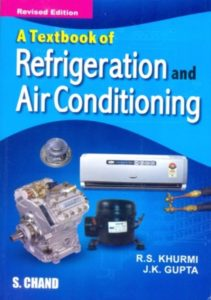 Textbook of Refrigeration and Air Conditioning By R.S. Khurmi