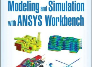 Finite Element Modeling and Simulation with ANSYS Workbench By Xiaolin Chen