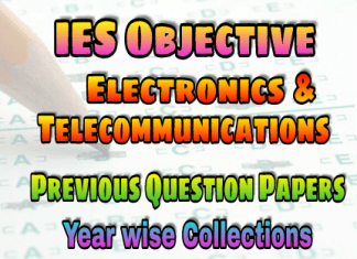 IES Electronics and Telecommunication Engineering Objective Previous Years Papers