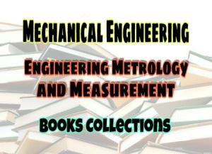 ENGINEERING METROLOGY AND MEASUREMENTS Books