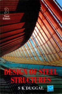 Design of Steel Structures (Full Book) By S K Duggal
