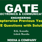Electronics & Communication Engineering GATE Exam Previous Years Solved MCQ By R.K. Kanodia