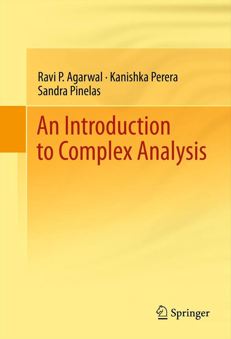 An Introduction to Complex Analysis By Ravi P. Agarwal