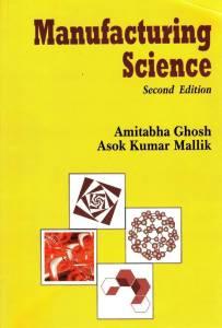 amitabha ghosh and mallik manufacturing science pdf free download