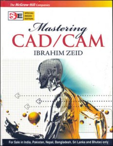 Mastering CAD/CAM By Ibrahim Zeid