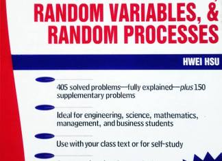 Schaum's Outline of Probability, Random Variables and Random Processes By Hwei Hsu