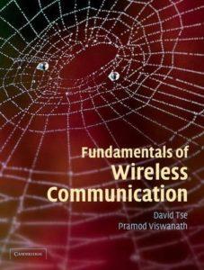 Fundamentals of Wireless Communication By David Tse, Pramod Viswanath