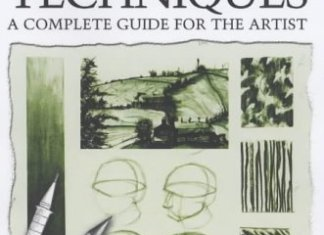 The Complete Book of Drawing Techniques: A Complete Guide for the Artist By Peter Stanyer