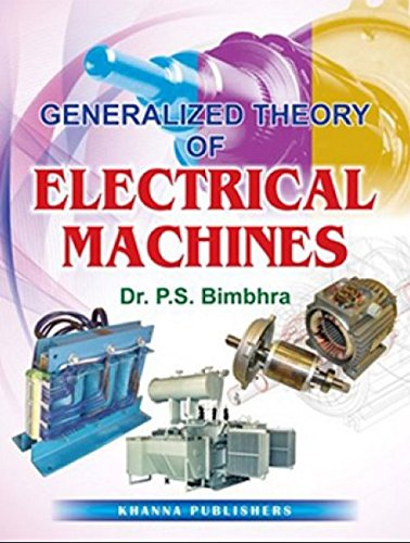 Generalized Theory Of Electrical Machines By P.S. Bimbhra