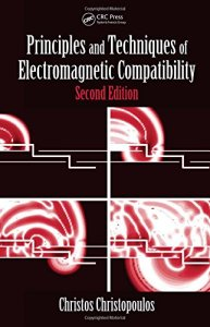 Principles and Techniques of Electromagnetic Compatibility By Christos Christopoulos