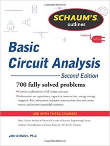 Schaum's Outline of Basic Circuit Analysis By John O'Malley