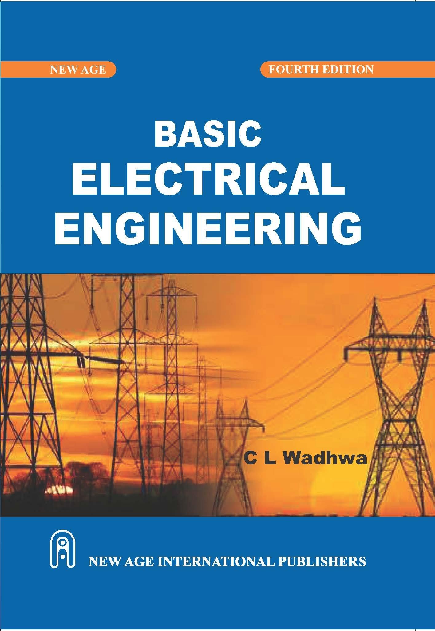 Basic Electrical Engineering By C L Wadhwa