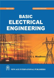 Basic Electrical Engineering By C L Wadhwa
