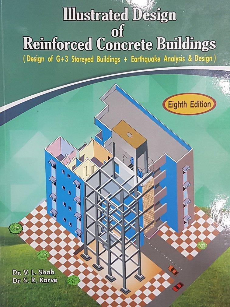 Illustrated Design Of Reinforced Concrete Buildings By Dr. S.R.Karve, Dr. V.L.Shah