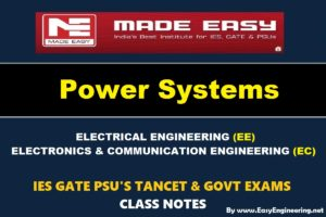 POWER SYSTEMHandwritten EasyEngineering Team IES GATE PSU's TNPSC TRB TANCET SSC JE AE AEE& GOVT EXAMS Study Materials