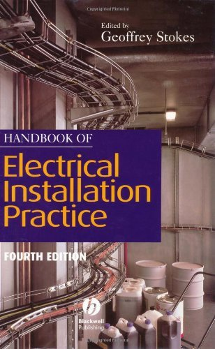 Handbook of Electrical Installation Practice By Geoffrey Stokes