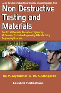 Non Destructive Testing Of Materials By Dr. V. Jayakumar, Dr. K. Elangovan