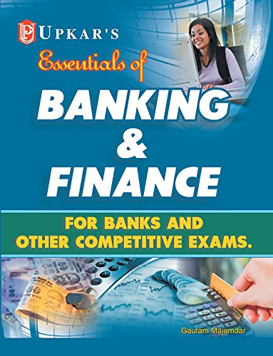 Banking & Finance: Banks and Other Competitive Exams By Gautam Majumdar