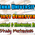 Anna University Electrical and Electronic Engineering First Semester