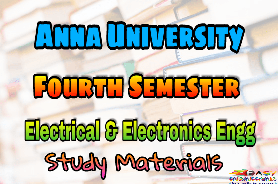 Electrical & Electronic Engineering (EEE) Third Semester (3rd Semester) Syllabus, Lecture Notes, Important Part B 16marks & Part A 2marks with answers, Books, Question Bank