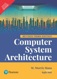 Computer system architecture | csa m. Morris mano 3rd edition free.