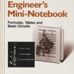 Engineer's Mini-Notebook Formulas, Tables, and Basic Circuits By Forrest M Mims