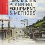 Construction Planning, Equipment and Methods By Robert L. Peurifoy, Clifford J. Schexnayder and Aviad Shapira