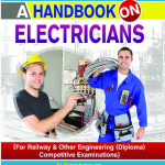 A Handbook on Electriciansfor Railway & Other Engineering Competitive Exams