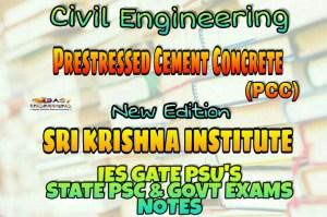 Sri Krishna Institute Prestressed Cement Concrete (PCC) Handwritten Classroom Notes