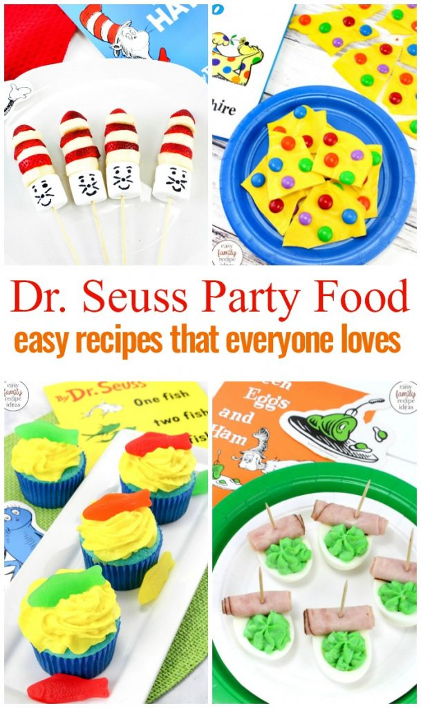 Dr Seuss Birthday Party Food Ideas Everyone Will Love Easy Family Recipe Ideas