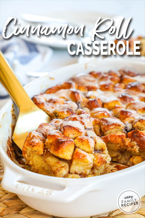 Cinnamon Roll French Toast Casserole in baking dish