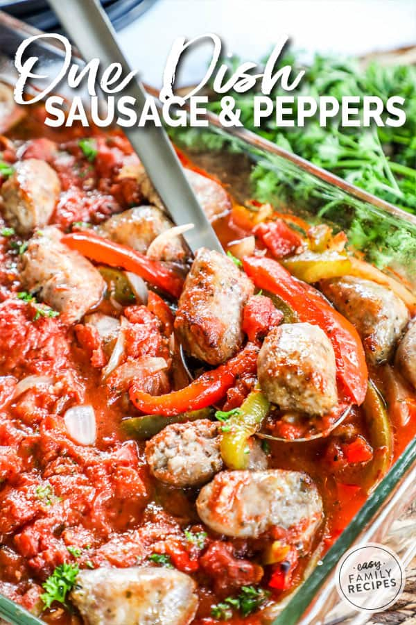 Sausage and Peppers Recipe prepared in a Casserole dish straight out of the oven